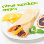 Citrus Sunshine Crepes