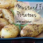 Mustard Roasted Fingerling Potatoes