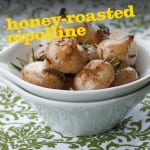 Honey-Roasted Cipolline