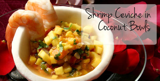 Shrimp Ceviche in Coconut Bowls