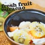 Fresh Fruit Curacao