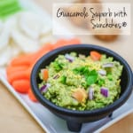 Guacamole Superb with Sunchokes®