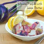 Steamed Kohlrabi with Lemon Butter