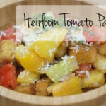 Heirloom Tomato Panzanella