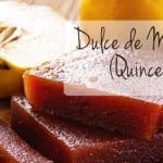 Dulce de Membrillo (Quince Paste)