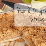 Pear & Ginger Pie with Streusel Topping