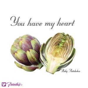 Frieda's Veggie Valentine: you have my (Baby Artichoke) heart