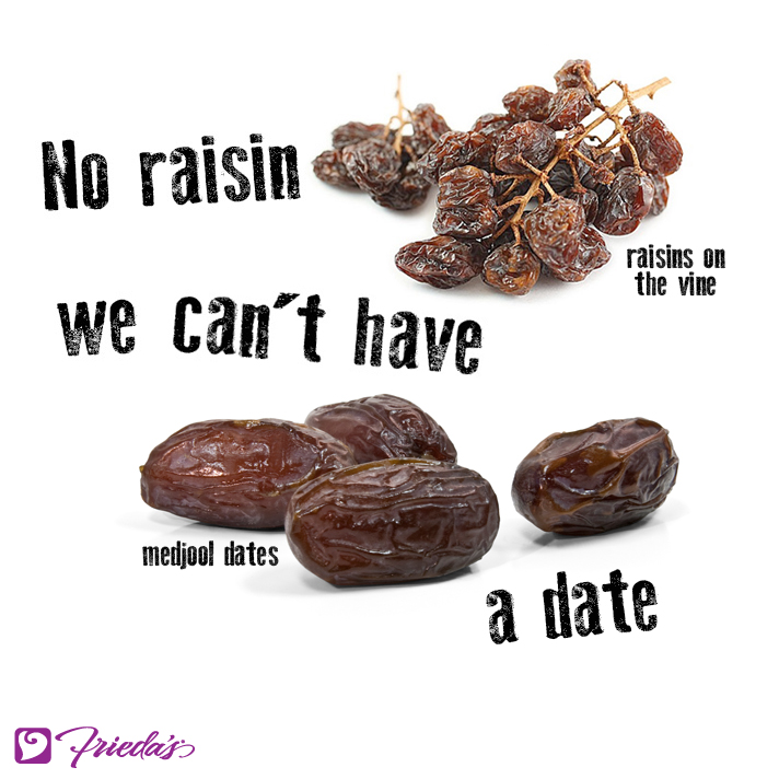 Frieda's Veggie Valentine: No raisin we can't have a date