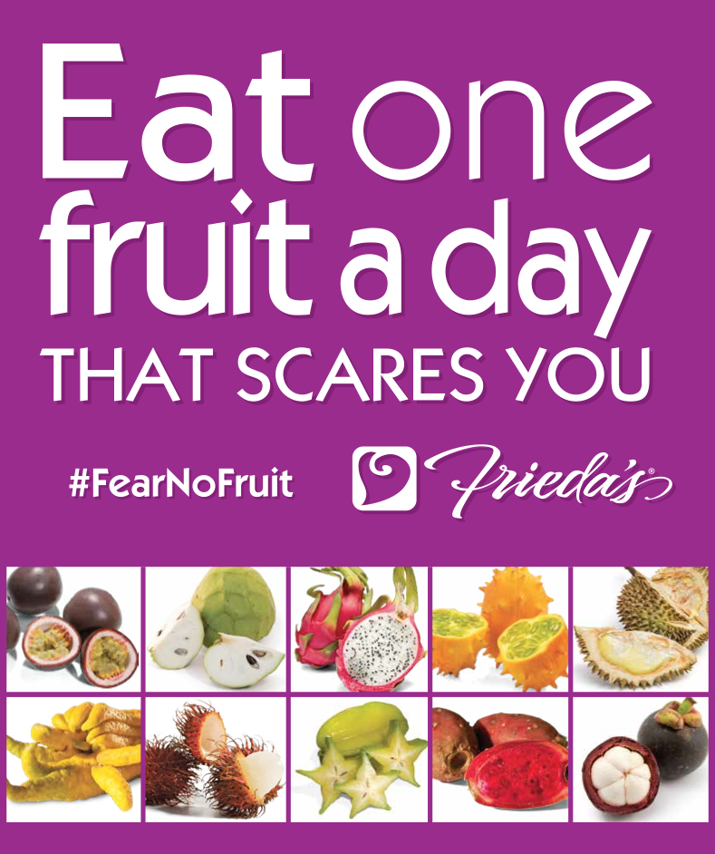 Frieda's Specialty Produce - Eat One Fruit A Day That Scares You
