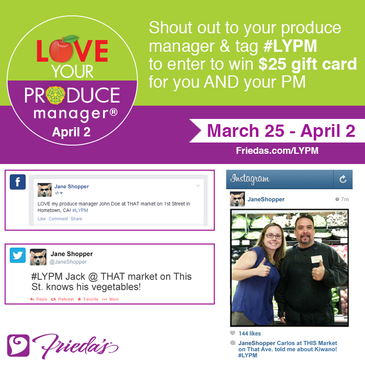 Frieda's Specialty Produce - Love Your Produce Manager Day 2014 Giveaway