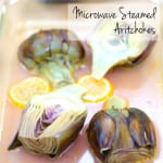 Microwave Steamed Artichokes