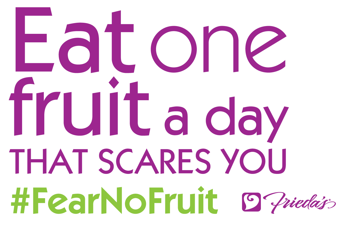 Frieda's Specialty Produce - Eat One Fruit a Day That Scares You - #FearNoFruit
