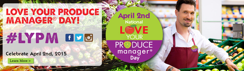 Love Your Produce Manager®  Day