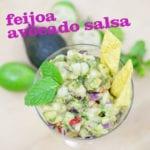 Feijoa Avocado Salsa