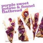 Purple Sweet Potato and Fennel Flatbread