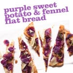 Purple Sweet Potato and Fennel Flat Bread