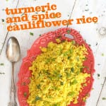 Turmeric & Spice Cauliflower Rice