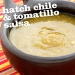 Hatch Chile and Tomatillo Salsa