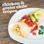 Chicken and Green Chile Crepes