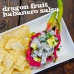 Dragon Fruit Habanero Salsa