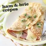 Ham & Brie Crepes