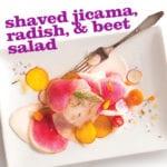 Shaved Jicama, Radish, and Beet Salad