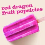Red Dragon Fruit Popsicle